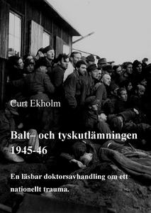 Balt- och tyskutlämningen 1945-46: En läsbar do