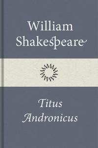 Titus Andronicus (e-bok) av William Shakespeare