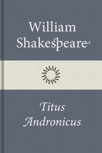 Titus Andronicus (e-bok) av William Shakespeare