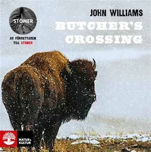 Butcher's Crossing (ljudbok) av John Williams