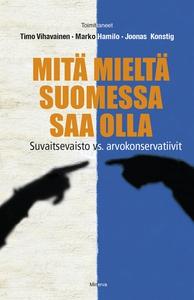 Mitä mieltä Suomessa saa olla - Suvaitsevaisto