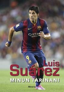 Luis Suárez - Minun tarinani (e-bok) av Luis Su
