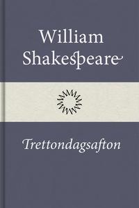 Trettondagsafton (e-bok) av William Shakespeare