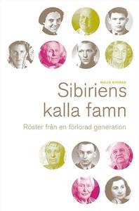 Sibiriens kalla famn (e-bok) av Malle Kivikas
