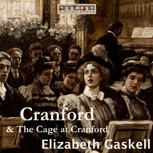 Cranford & The Cage at Cranford (ljudbok) av El