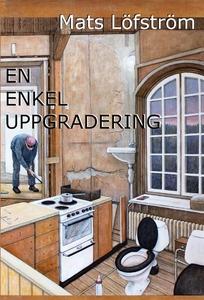 En enkel uppgradering (e-bok) av Mats Löfström