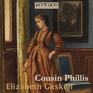 Cousin Phillis (ljudbok) av Elizabeth Gaskell