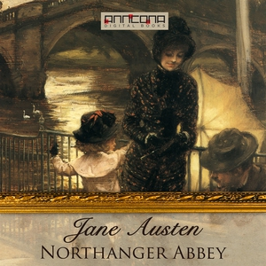 Northanger Abbey (ljudbok) av Jane Austen