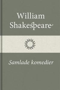Samlade komedier (e-bok) av William Shakespeare