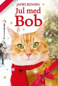 Jul med Bob (e-bok) av James Bowen