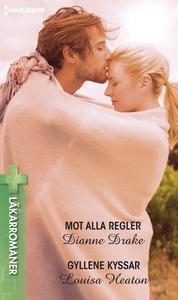 Mot alla regler/Gyllene kyssar (e-bok) av Diann