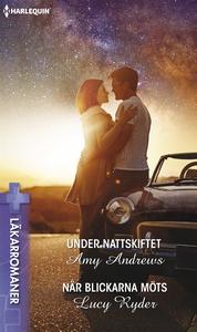 Under nattskiftet/När blickarna möts (e-bok) av