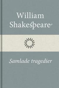 Samlade tragedier (e-bok) av William Shakespear