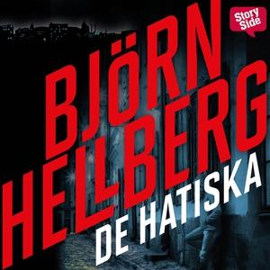 De hatiska (ljudbok) av Björn Hellberg