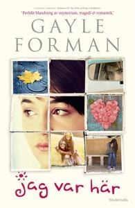 Jag var här (e-bok) av Gayle Forman
