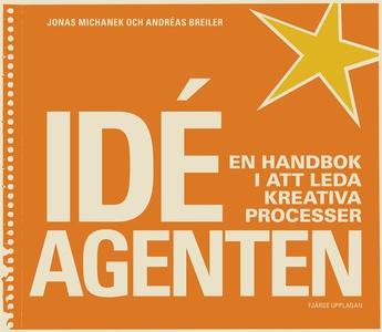 Idéagenten 4:e upplagan (e-bok) av Andréas Brei