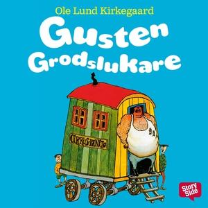 Gusten Grodslukare (ljudbok) av Ole Lund Kirkeg