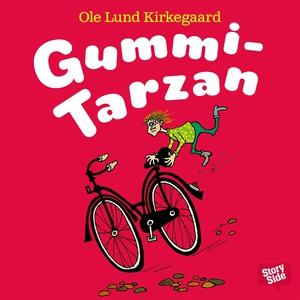 Gummi-Tarzan (ljudbok) av Ole Lund Kirkegaard