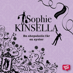 En shopaholic får en syster (ljudbok) av Sophie
