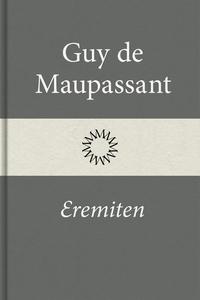 Eremiten (e-bok) av Guy de Maupassant