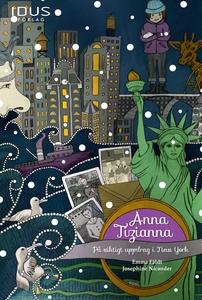 Anna Tizianna - På viktigt uppdrag i New York (