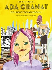 Bibliotekskatastrofen (e-bok) av Henrik Almqvis
