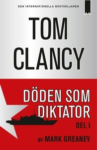 Döden som diktator - Del 1 (e-bok) av Tom Clanc