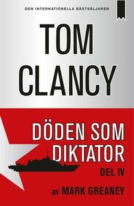 Döden som diktator - Del 4 (e-bok) av Tom Clanc