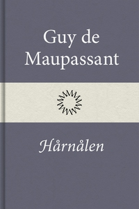 Hårnålen (e-bok) av Guy de Maupassant