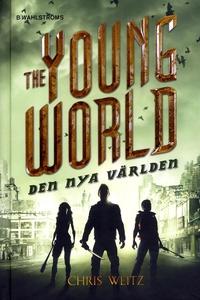 The Young World 2 - Den nya världen (e-bok) av