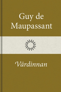 Värdinnan (e-bok) av Guy de Maupassant