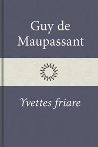 Yvettes friare (e-bok) av Guy de Maupassant