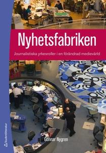 Nyhetsfabriken (e-bok) av Gunnar Nygren, Amela