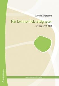 När kvinnor fick rättigheter (e-bok) av Annika