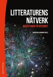Litteraturens nätverk (e-bok) av Lisbeth Larsso