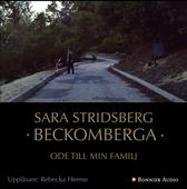 Beckomberga : Ode till min familj