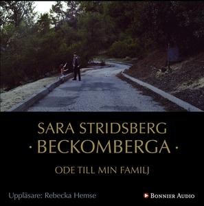 Beckomberga : Ode till min familj (ljudbok) av