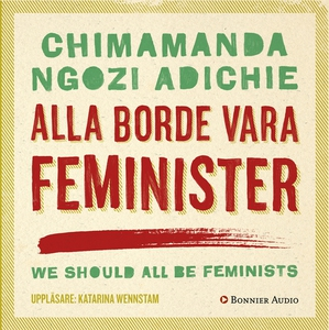 Alla borde vara feminister (ljudbok) av Chimama