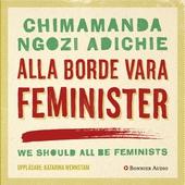 Alla borde vara feminister