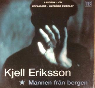 Mannen från bergen (ljudbok) av Kjell Eriksson