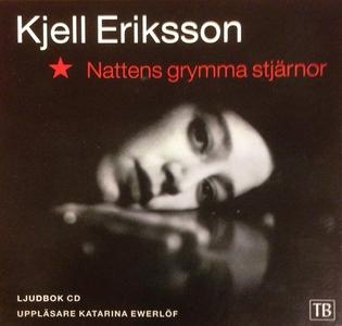 Nattens grymma stjärnor (ljudbok) av Kjell Erik