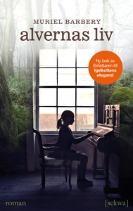 Alvernas liv (e-bok) av Muriel Barbery