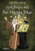 Fyrklövern och Den Magiska Boken