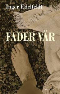 Fader vår (e-bok) av Inger Edelfeldt