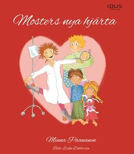 Mosters nya hjärta (e-bok) av Minna Paananen