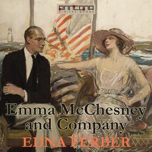 Emma McChesney and Company (ljudbok) av Edna Fe