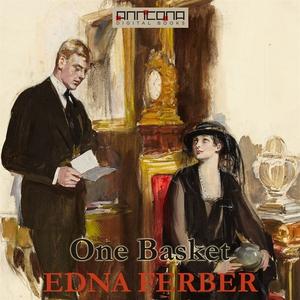 One Basket (ljudbok) av Edna Ferber