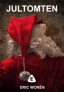 Jultomten (e-bok) av Eric Worén