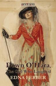 Dawn O'Hara, The Girl Who Laughed  (e-bok) av E