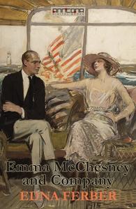 Emma McChesney and Company  (e-bok) av Edna Fer